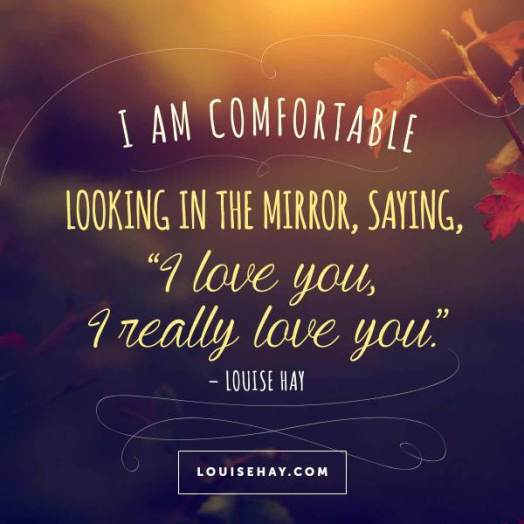 louise-hay-quotes-mirror-work-i-love-you 2.jpg
